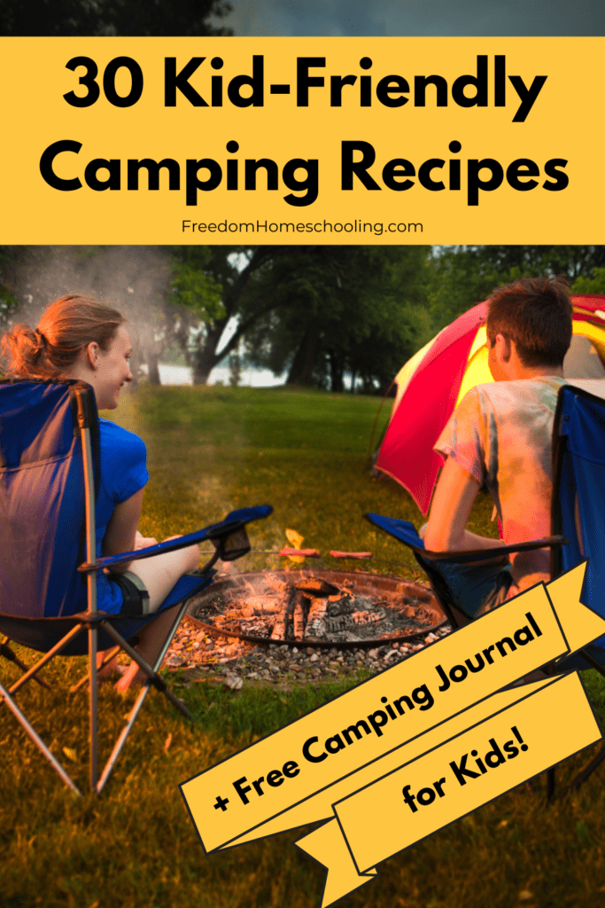 Kid-Friendly Camping Recipes + Free Camping Journal